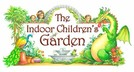 The Indoor Childrens Garden